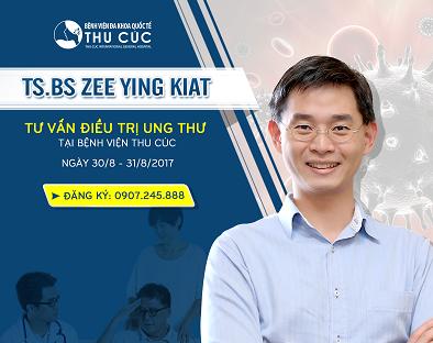 ĐIỀU TRỊ UNG THƯ VỚI TS.BS ZEE YING KIAT – THÁNG 08/2017